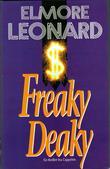 """""""Freaky Deaky"""" av Elmore Leonard"""