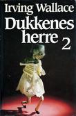 """""""Dukkenes herre 2"""" av Irving Wallace"""