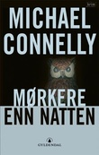 """Mørkere enn natten"" av Michael Connelly"