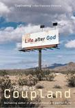 """Life After God"" av Douglas Coupland"