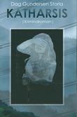 """""""Katharsis roman"""" av Dag Gundersen Storla"""