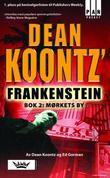 """""""Dean Koontz' Frankenstein - bok 2"""" av Dean Koontz"""