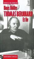 """""""Thomas Bernhard - et liv"""" av Hans Høller"""