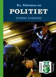 """""""En faktahest om politiet"""" av Sverre Sandnes"""
