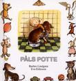 """""""Påls potte"""" av Barbro Lindgren"""