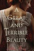 """""""A Great and Terrible Beauty"""" av Libba Bray"""