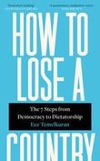 """How to lose a country"" av Ece Temelkuran"