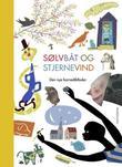 """""""Sølvbåt og stjernevind - den nye barnediktboka"""" av Per Olav Kaldestad"""