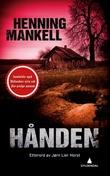 """Hånden ; Den urolige mannen"" av Henning Mankell"