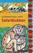 """""""Safariklubben"""" av Alexander McCall Smith"""