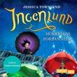 """""""Ingenlund - Morrigans forbannelse"""" av Jessica Townsend"""
