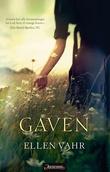 """Gaven roman"" av Ellen Vahr"