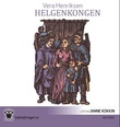 """Helgenkongen"" av Vera Henriksen"
