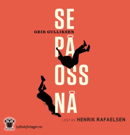 """""""Se på oss nå"""" av Geir Gulliksen"""