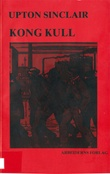 """Kong Kull"" av Upton Sinclair"