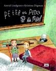 """""""Peter og Petra"""" av Astrid Lindgren"""