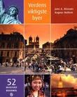 """""""Verdens viktigste byer - 52 magiske reisemål"""" av Jens A. Riisnæs"""