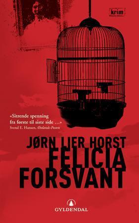 """""""Felicia forsvant - kriminalroman"""" av Jørn Lier Horst"""