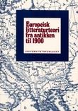 """""""Europeisk litteraturteori - fra antikken til 1900"""" av Eiliv Eide"""