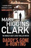 """Daddy's gone a-hunting"" av Mary Higgins Clark"