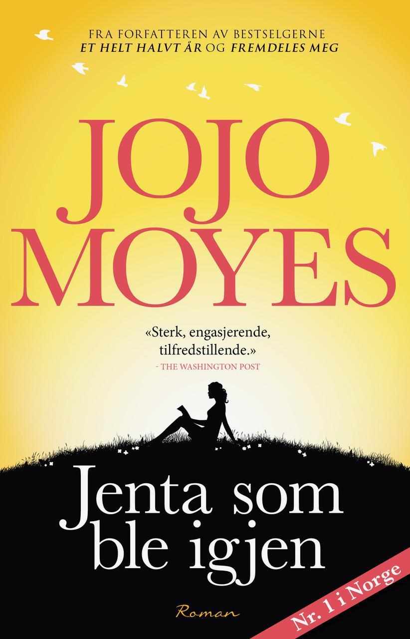 """""""The Girl You Left Behind"""" av Jojo Moyes"""
