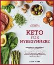 """""""Keto for nybegynnere - et banebrytende kosthold for vektreduksjon, velvære og god helse!"""" av Martina Slajerova"""