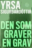 """""""Den som graver en grav"""" av Yrsa Sigurdardóttir"""