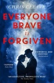 """""""Everyone brave is forgiven"""" av Chris Cleave"""