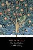 """News from Nowhere and Other Writings (Penguin Classics)"" av William Morris"
