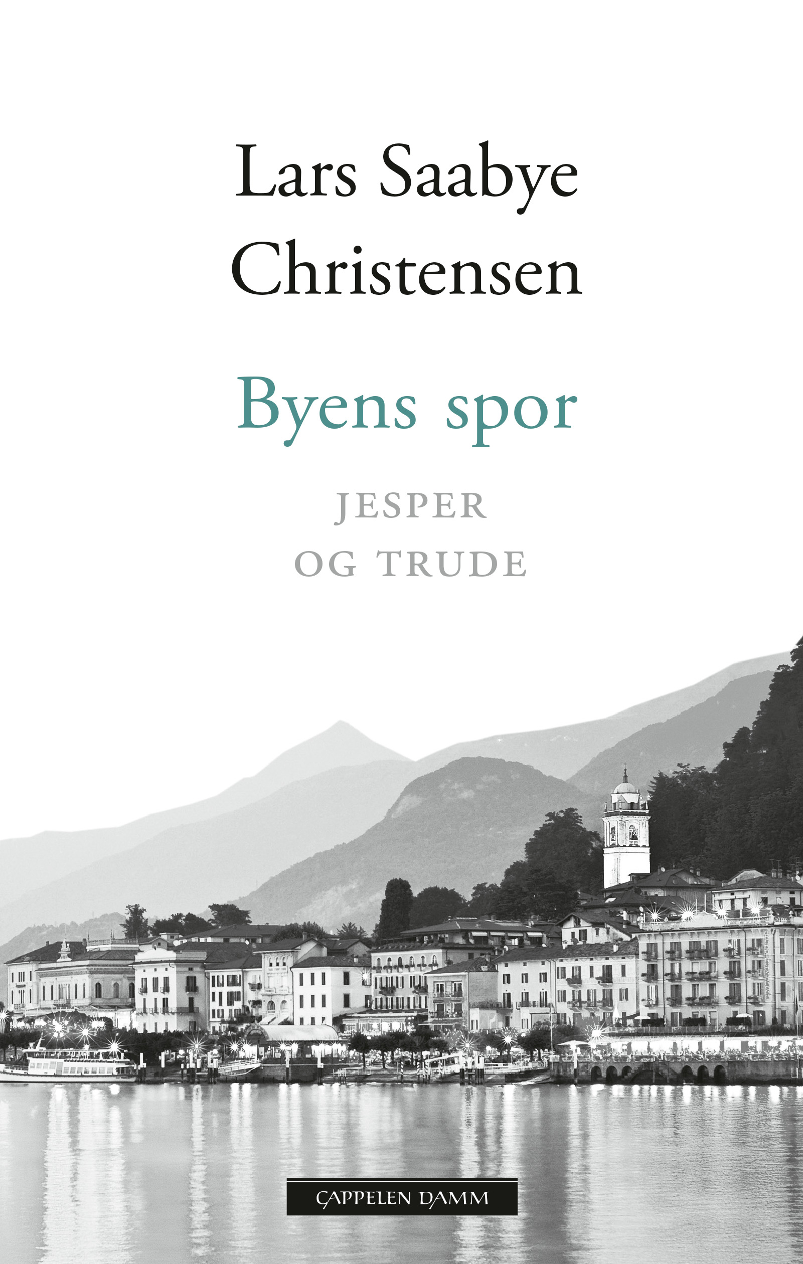 """""""Byens spor - Jesper og Trude"""" av Lars Saabye Christensen"""