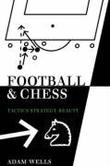 """Football and Chess Tactics Strategy Beauty"" av Adam Wells"