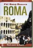 """""""Roma"""" av Pål Bang-Hansen"""