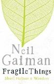 """""""Fragile things"""" av Neil Gaiman"""