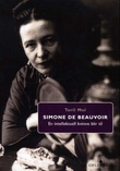 """Simone de Beauvoir - en intellektuell kvinne blir til"" av Toril Moi"