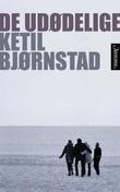 """De udødelige - roman"" av Ketil Bjørnstad"
