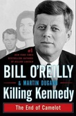 """Killing Kennedy - the end of Camelot"" av Bill O'Reilly"