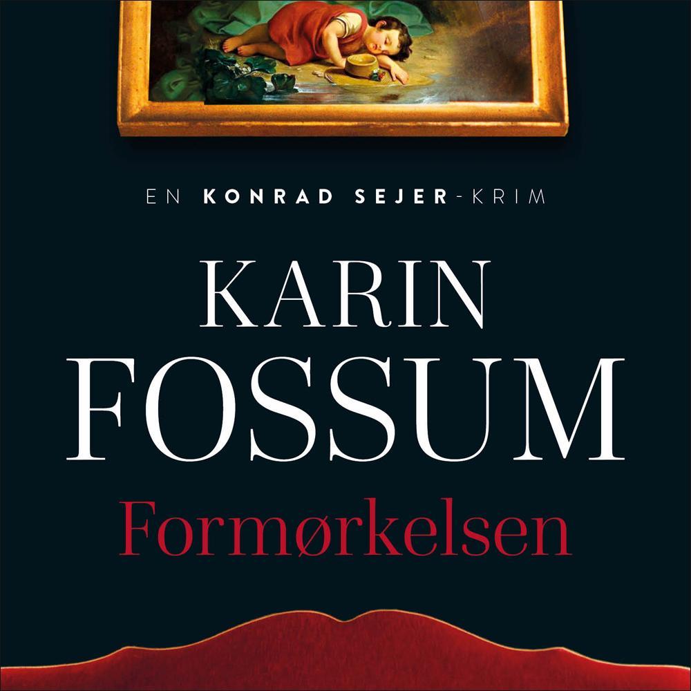 """""""Formørkelsen"""" av Karin Fossum"""