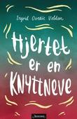 """""""Hjertet er en knyttneve"""" av Ingrid Ovedie Volden"""
