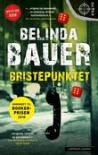 """""""Bristepunktet"""" av Belinda Bauer"""