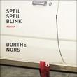 """""""Speil speil blink"""" av Dorthe Nors"""