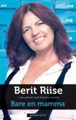 """""""Bare en mamma"""" av Berit Riise"""