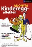 """""""Kinderegg-effekten - en miljøthriller om mord, makt og mye penger"""" av Anonym"""
