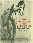 """""""Life Drawing in Charcoal"""""""