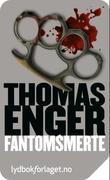 """""""Fantomsmerte"""" av Thomas Enger"""