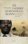 """""""En ganske alminnelig mann historien til helten fra Rwanda"""" av Paul Rusesabagina"""