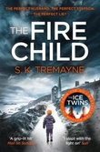 """The fire child"" av S.K. Tremayne"