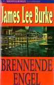 """Brennende engel"" av James Lee Burke"
