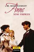 """""""Anne som frøken"""" av L.M. Montgomery"""