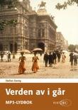 """""""Verden av i går - en europeers erindringer"""" av Stefan Zweig"""