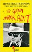 """""""The Great Shark Hunt - Strange Tales from a Strange Time (Picador Books)"""" av Hunter S. Thompson"""